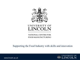 Supporting the Food Industry with skills and innovation