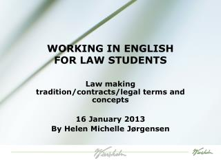 WORKING IN ENGLISH  FOR LAW STUDENTS