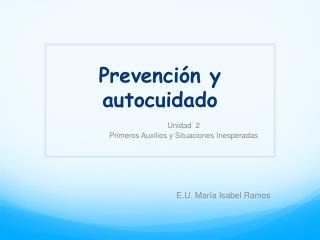 Prevención y autocuidado