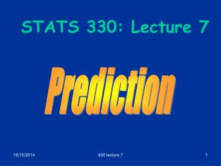 STATS 330: Lecture 7