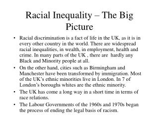 Racial Inequality – The Big Picture