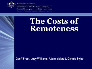 The Costs of Remoteness