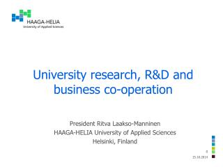 University research , R&D and business  co-operation