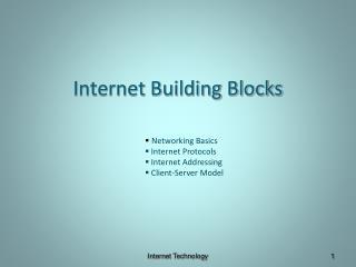 Internet Building Blocks