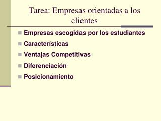 Tarea: Empresas orientadas a los clientes