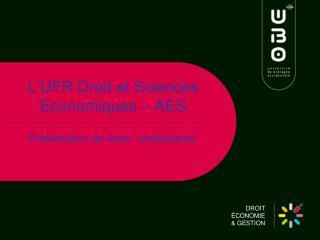 L�UFR Droit et Sciences Economiques � AES