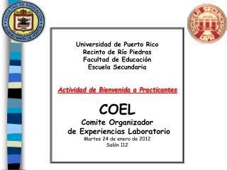 Universidad de Puerto Rico Recinto de R o Piedras Facultad de Educaci n Escuela Secundaria   Actividad de Bienvenida a P