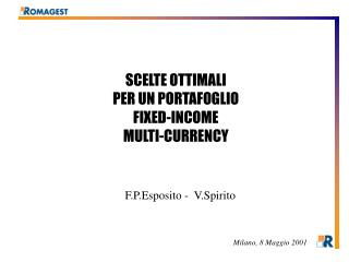SCELTE OTTIMALI PER UN PORTAFOGLIO FIXED-INCOME MULTI-CURRENCY