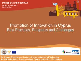 Promotion of Innovation in Cyprus Best Practices, Prospects and Challenges