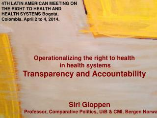 Operationalizing the  right to  health  in health systems Transparency and Accountability