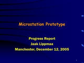 Microstation Prototype