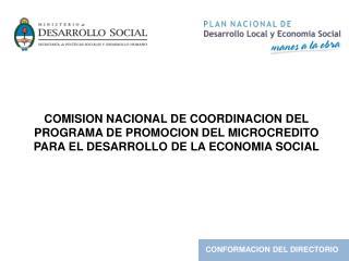COMISION NACIONAL DE COORDINACION DEL PROGRAMA DE PROMOCION DEL MICROCREDITO