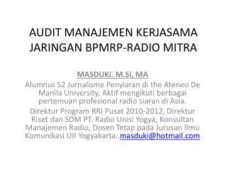 AUDIT MANAJEMEN KERJASAMA JARINGAN BPMRP-RADIO MITRA