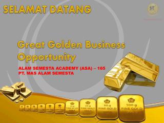 Great  Golden  Business  O pportunity