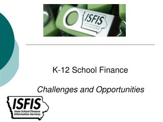 K-12 School Finance Challenges and Opportunities