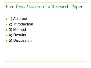 Five Basic Sections of a Research Paper