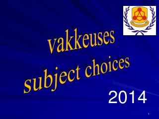 vakkeuses subject choices