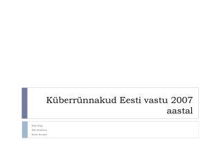 Küberrünnakud Eesti vastu 2007 aastal