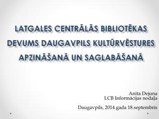 Latgales Centrālās bibliotēkas devums Daugavpils  kultūrvēstures apzināšanā un saglabāšanā