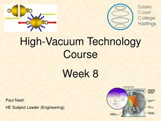 High-Vacuum Technology Course Week 8