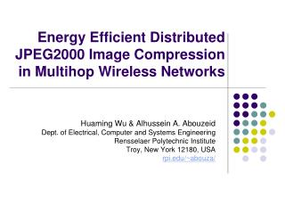 Energy Efficient Distributed JPEG2000 Image Compression in Multihop Wireless Networks