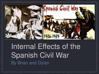Internal Effects of the Spanish Civil War