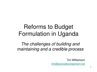 Reforms to Budget Formulation in Uganda