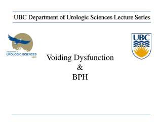 Voiding Dysfunction  & BPH