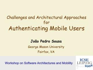 Challenges and Architectural Approaches for Authenticating Mobile Users