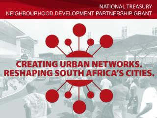 National Treasury Neighbourhood Development Partnership Grant