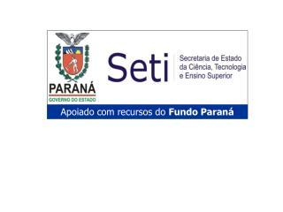 Apoiado com recursos do  Fundo Paraná