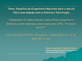 Marco Aurélio Cabral Pinto Universidade Federal Fluminense marcocabral@id.uff.br