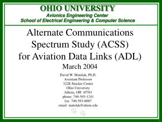 Alternate Communications Spectrum Study (ACSS) for Aviation Data Links (ADL) March 2004