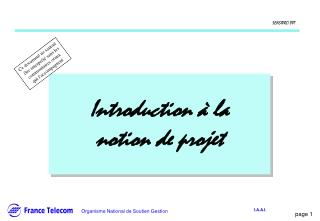 Introduction � la notion de projet