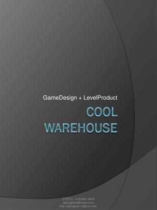 cool Warehouse
