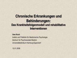 Chronische Erkrankungen und Behinderungen:  Das Krankheitsfolgenmodell und rehabilitative Interventionen