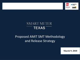 Proposed AMIT SMT Methodology and Release Strategy
