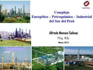 Complejo  Energético – Petroquímico – Industrial del Sur del Perú