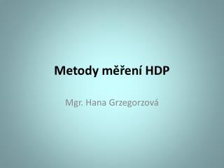 Metody měření HDP