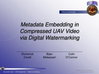 Metadata Embedding in Compressed UAV Video via Digital Watermarking