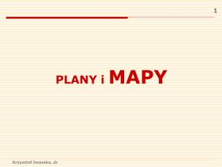 PLANY i  MAPY