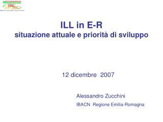ILL in E-R situazione attuale e priorità di sviluppo