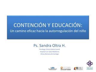 CONTENCIÓN Y EDUCACIÓN:  Un camino eficaz hacia la autorregulación del niño
