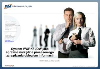 ul. Towarowa 35 61-896 Poznań Telefon: (061) 859-59-00 Faks: (061) 859-59-01 E -mail: dgasa@dga.pl
