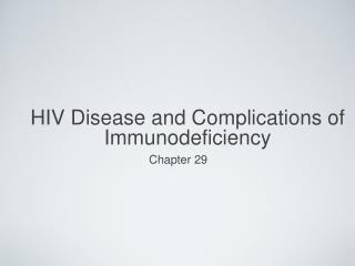 HIV Disease and Complications of Immunodeficiency