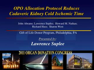 OPO Allocation Protocol Reduces Cadaveric Kidney Cold Ischemic Time