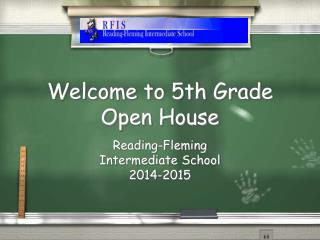 Welcome to 5th Grade Open House