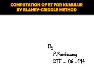 By     P.Kandasamy    BTE – 06 -014