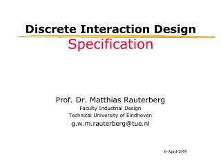 Discrete Interaction Design Specification