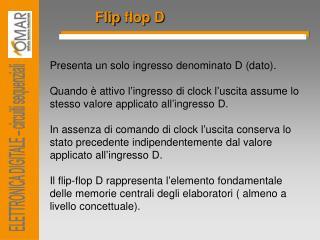 Flip  flop  D